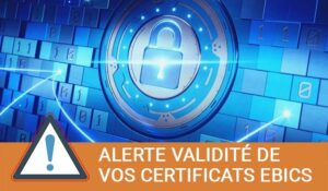 alerte-validite-certificats-ebics