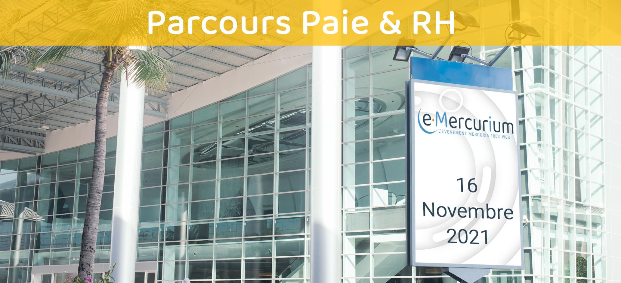Mercuria : e-Mercurium 2021 - Parcours Paie et RH - Sage - Lucca